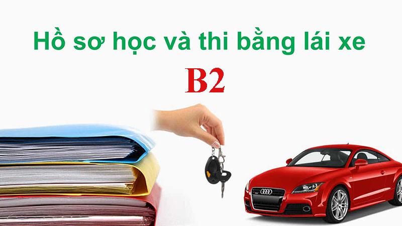 Hồ sơ học bằng lái xe B2