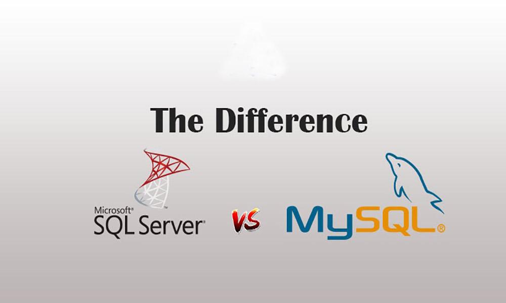 So sánh SQL Server và MySQL