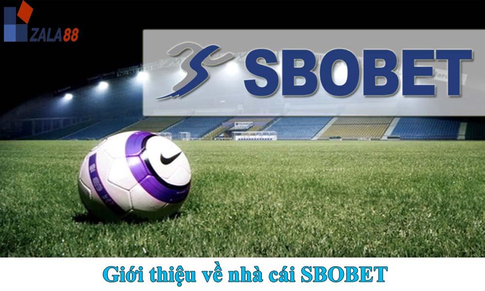 Giới thiệu về nhà cái SBOBET